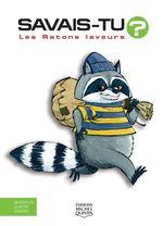 Vente Livre Numérique : SAVAIS-TU ? ; les ratons laveurs  - Alain M. Bergeron - Sampar - Michel Quintin
