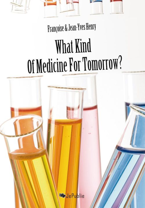 What Kind of Medicine for Tomorow?
