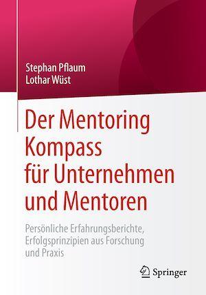 Der Mentoring Kompass für Unternehmen und Mentoren