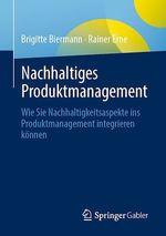 Nachhaltiges Produktmanagement  - Rainer Erne - Brigitte Biermann