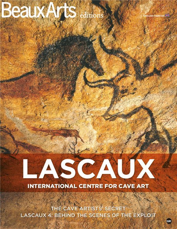 Lascaux, international centre for cave art ; the cave artists' secret. Lascaux 4: behind the scenes of the exploit