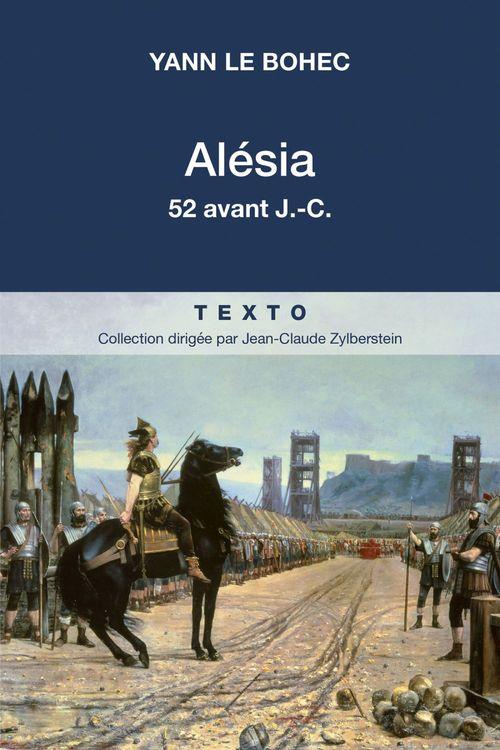 Alésia, 52 avant J.-C.