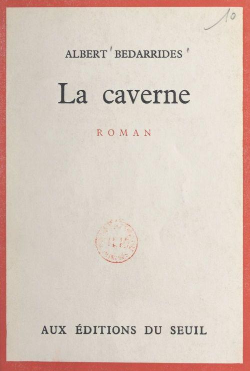 La caverne  - Albert Bedarrides