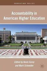 Vente EBooks : Accountability in American Higher Education  - M. Schneider - K. Carey