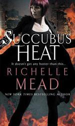 Vente Livre Numérique : Succubus Heat  - Richelle Mead
