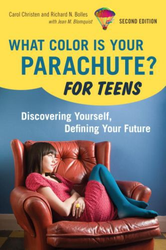 What Color Is Your Parachute For Teens 2nd Edition