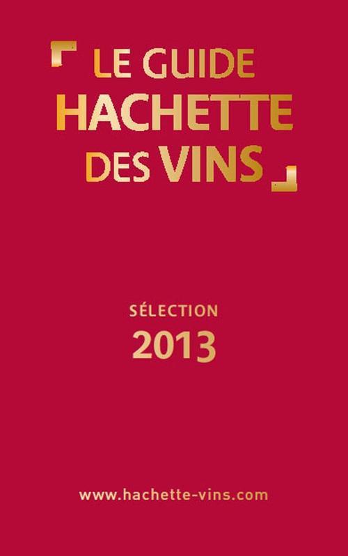 Le guide Hachette des vins (édition 2013)