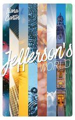 Jefferson's world - t01 - jefferson's world - semestre 1  - Cantin Illana