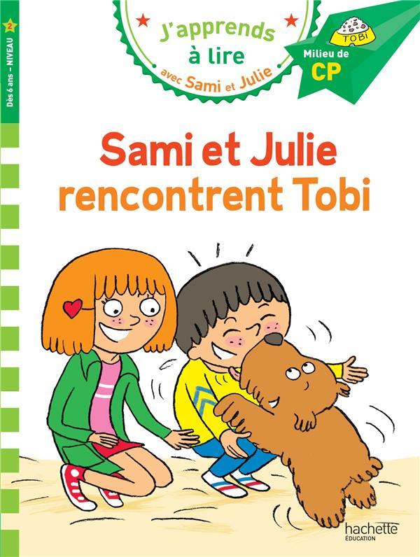 J'apprends à lire avec Sami et Julie ; Sami et Julie rencontrent Tobi