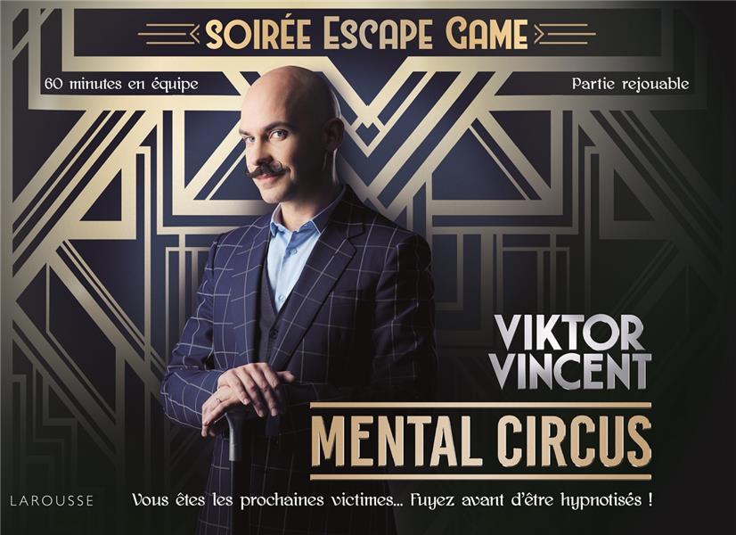 Soirée escape game ; mental circus