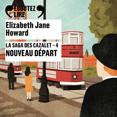 Vente AudioBook : La saga des Cazalet (Tome 4) - Nouveau départ  - Elizabeth Jane Howard