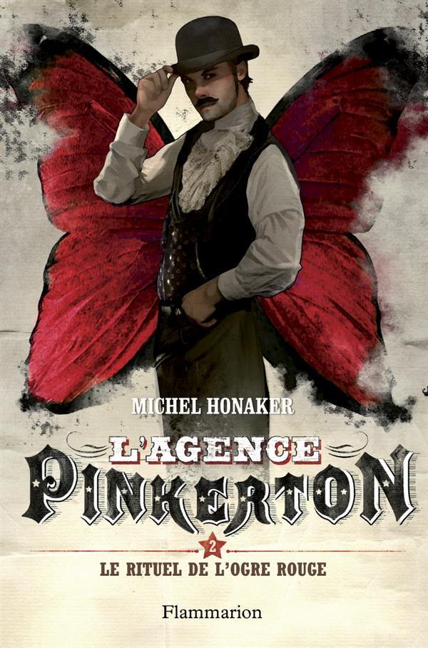 L'agence Pinkerton t.2 ; le rituel de l'ogre rouge