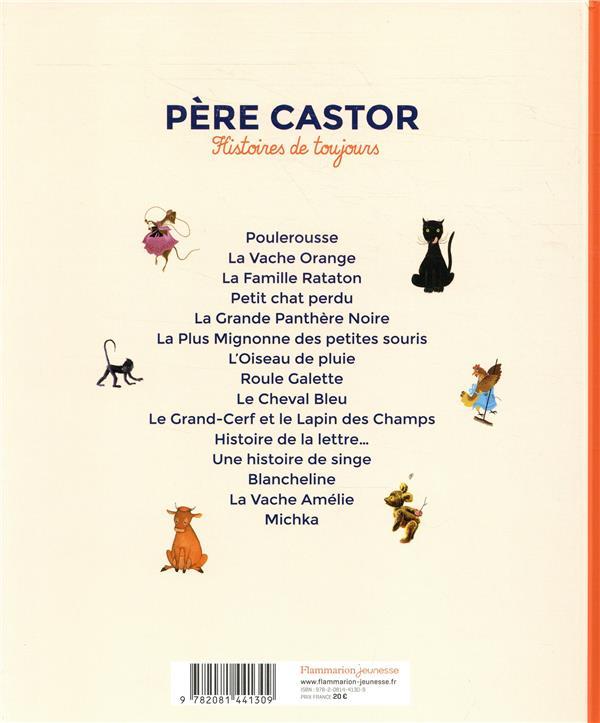 Père Castor ; histoires de toujours