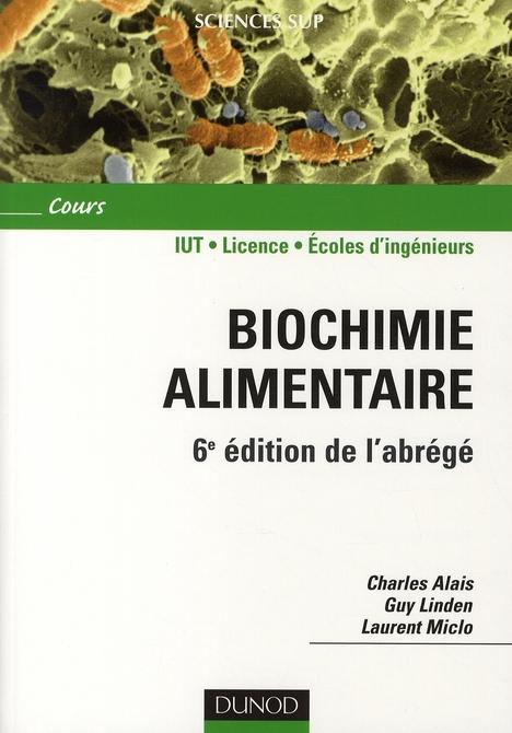 Biochimie Alimentaire - 6eme Edition - 6e Edition De L'Abrege