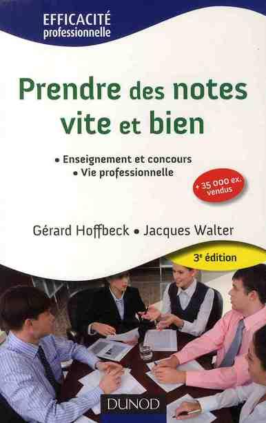 Prendre Des Notes Vite Et Bien - 3e Edition - Np