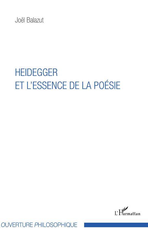 Heidegger et l'essence de la poésie
