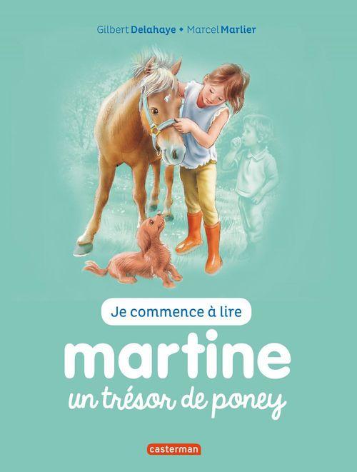 Je commence à lire avec Martine T.2 ; un trésor de poney
