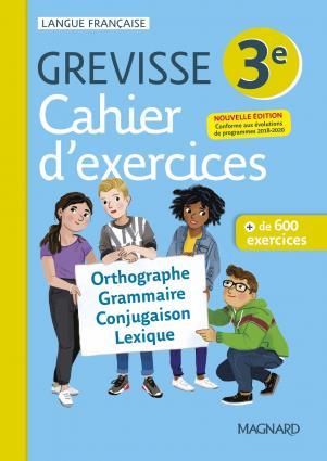 Grevisse langue française ; 3e ; cahier d'exercices