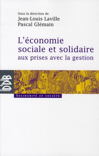 Economie Sociale Et Solidaire Aux Prises Avec La Gestion