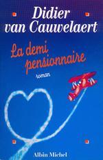 Vente Livre Numérique : La Demi-pensionnaire  - Didier van Cauwelaert