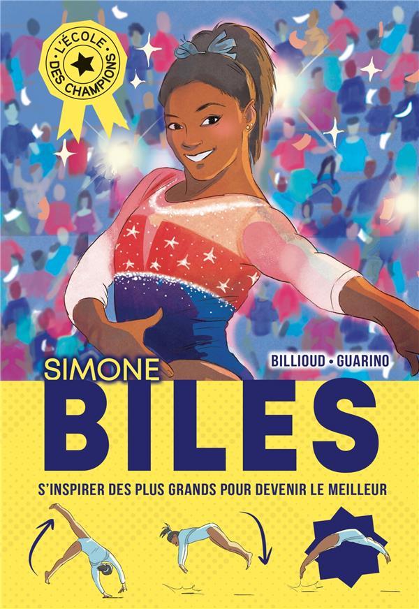 SIMONE BILES - L-ECOLE DES CHAMPIONS - TOME 2