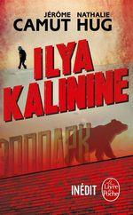 Vente EBooks : Ilya Kalinine  - Jérôme Camut - Nathalie Hug