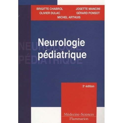 Neurologie Pediatrique (3e Edition)