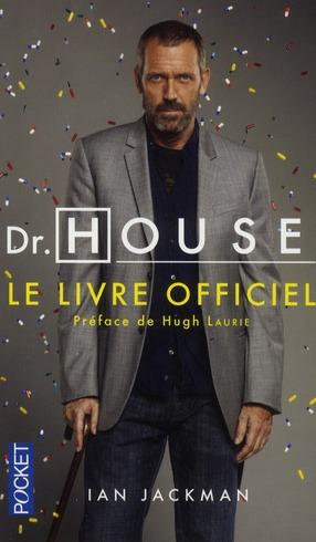 Dr House ; le livre officiel