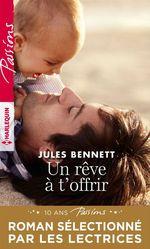 Vente Livre Numérique : Un rêve à t'offrir  - Jules Bennett