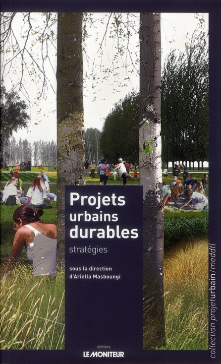 Projets Urbains, Durables Strategies