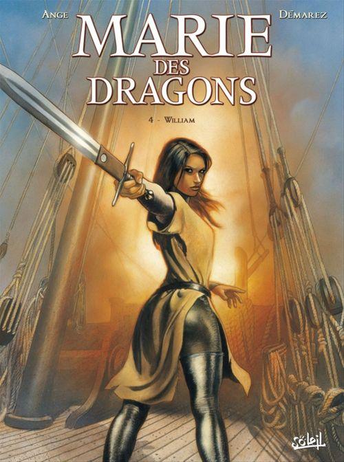 Marie des dragons t.4 ; William