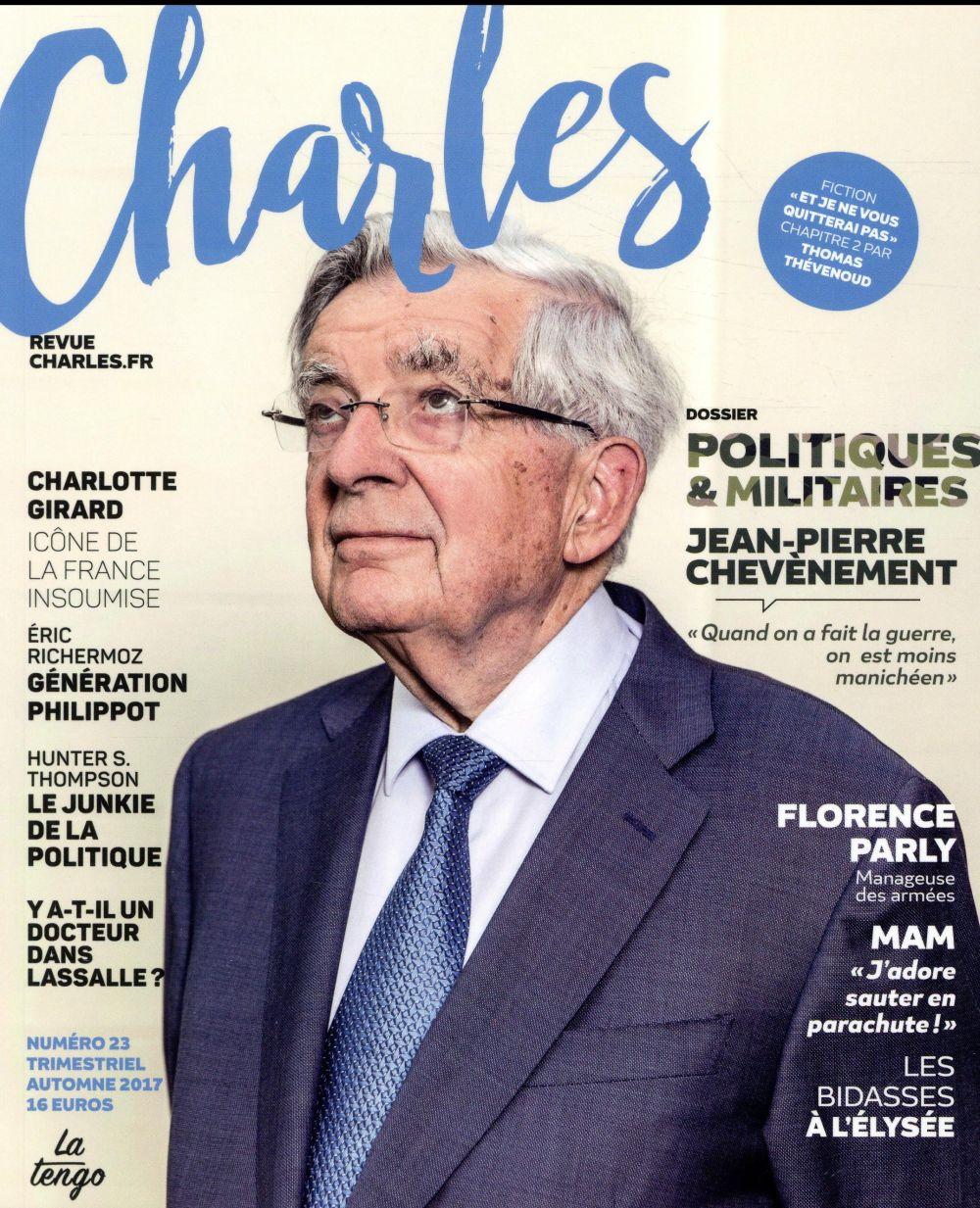 REVUE CHARLES n.23 ; politiques & militaires