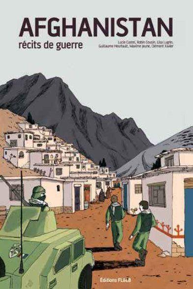 Afghanistan, récits de guerre