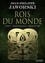 Vente EBooks : Chasse royale III - Percer au fort  - Jean-Philippe Jaworski