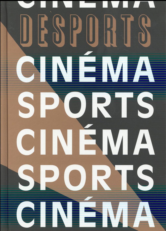 Desports t.8 ; cinema sports