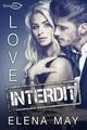 Love Interdit  - Elena May