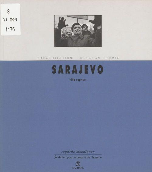 Sarajevo ville captive
