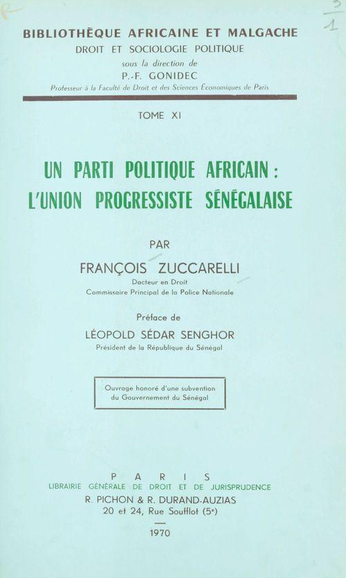 Un parti politique africain, l'Union progressiste sénégalaise
