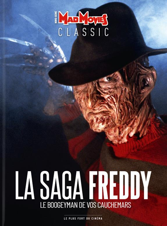 Mad movies classic hors-serie ; la saga freddy ; le boogeyman de vos cauchemars