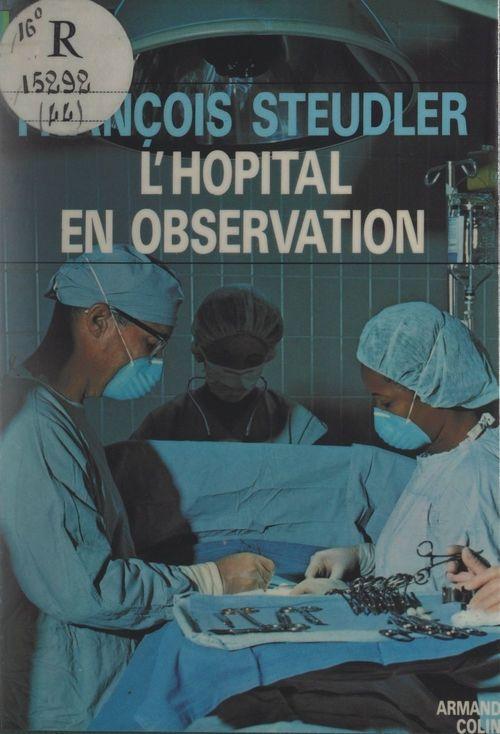 L'hôpital en observation