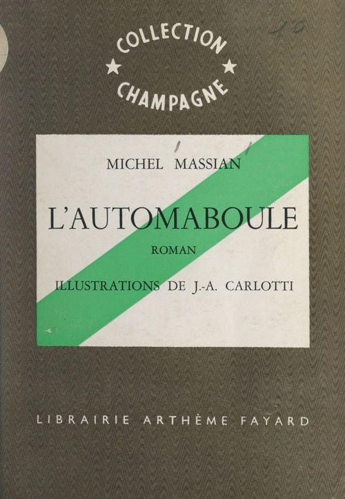 L'automaboule  - Michel Massian