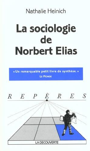 La sociologie de Norbert Elias
