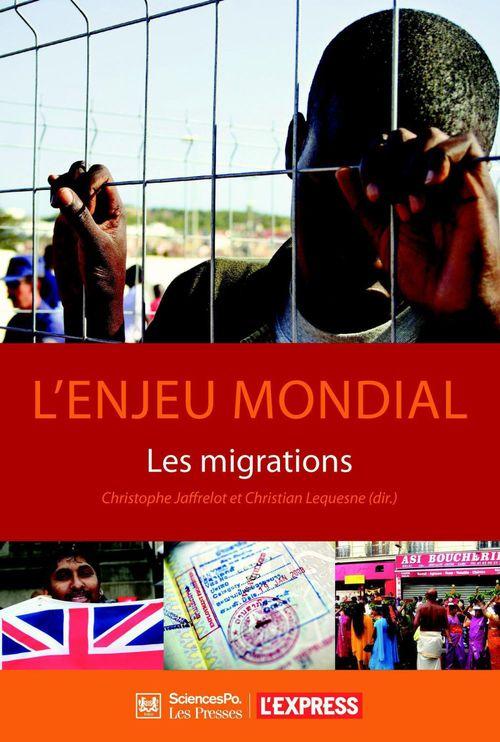 L'Enjeu mondial - Les migrations