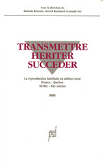 Vente EBooks : Transmettre, hériter, succéder  - Gérard BOUCHARD - Joseph Goy - Rolande Bonnain