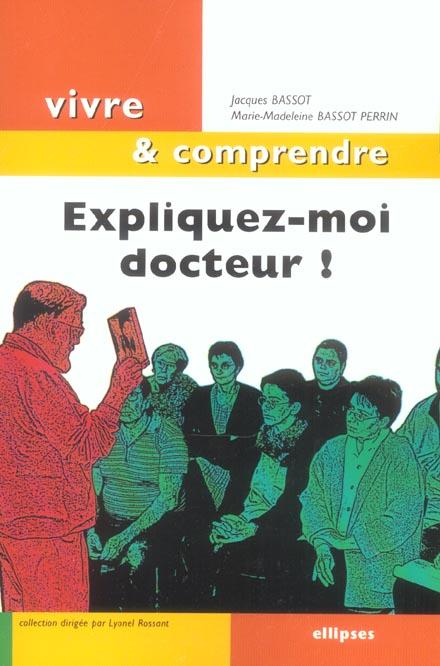 Expliquez-Moi Docteur