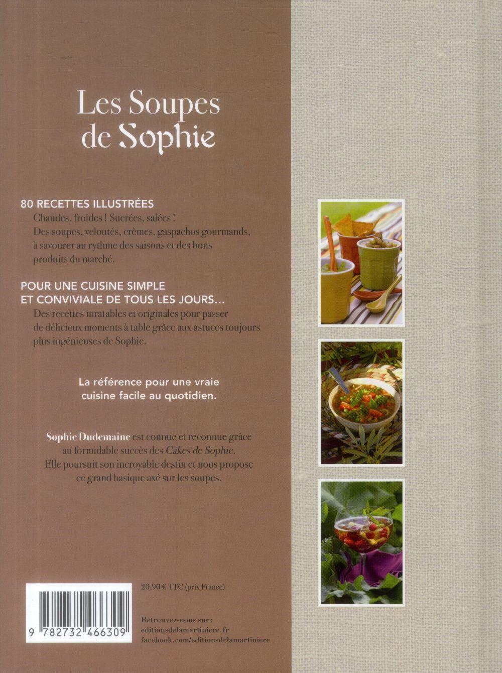 les soupes de Sophie ; 80 recettes inratables