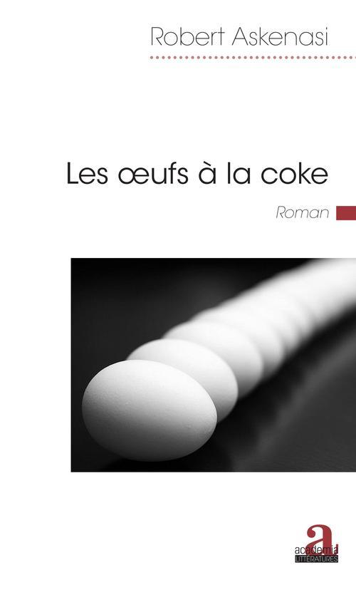 Les oeufs à la coke