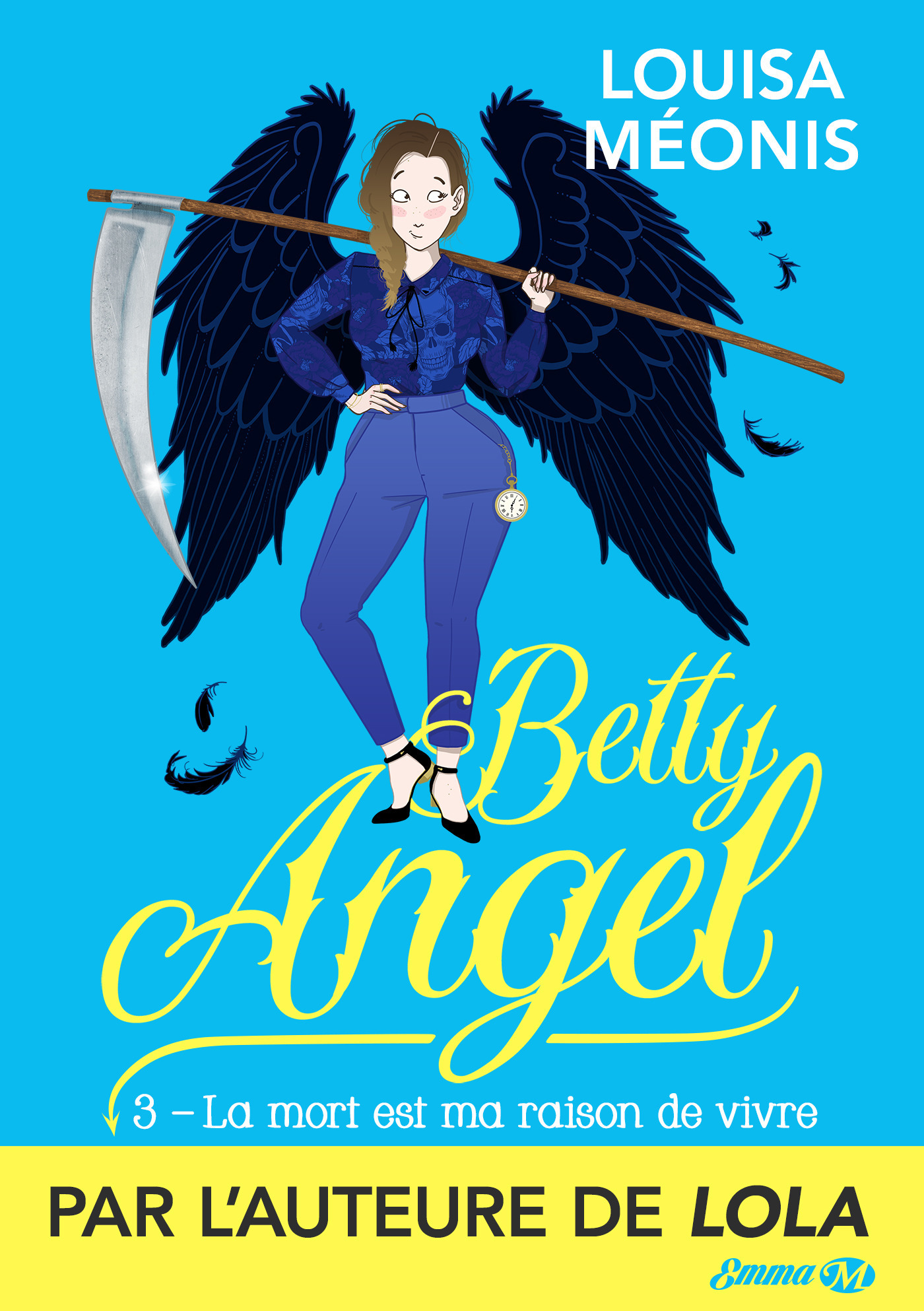 Betty angel T.3 ; la mort est ma raison de vivre