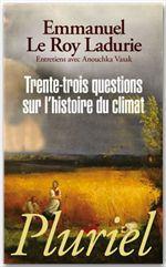 Trente trois questions sur l'histoire du climat
