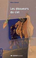 Couverture de Les éboueurs du ciel ; cm1, cm2 ; roman